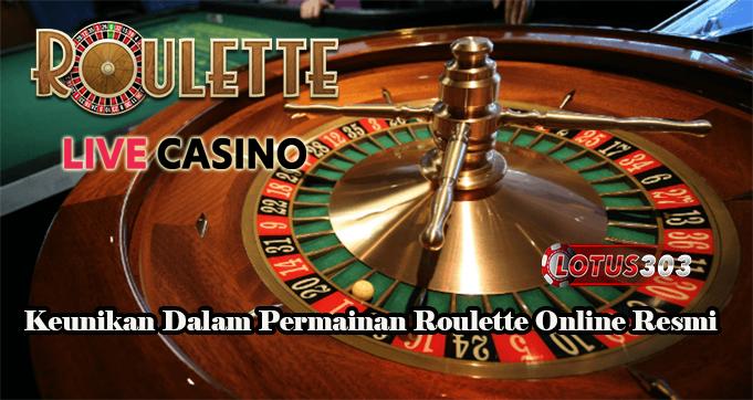 Keunikan Dalam Permainan Roulette Online Resmi